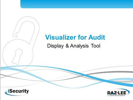 1 Visualizer for Audit Display & Analysis Tool. 2 Graphical presentation and analysis of Firewall data Graphical presentation and analysis of Audit data.