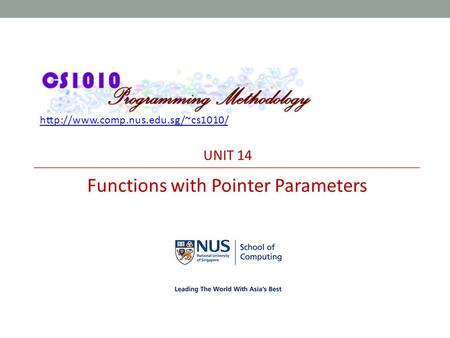 UNIT 14 Functions with Pointer Parameters.