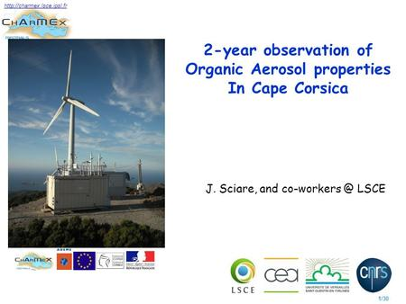 1/30  2-year observation of Organic Aerosol properties In Cape Corsica J. Sciare, and LSCE.