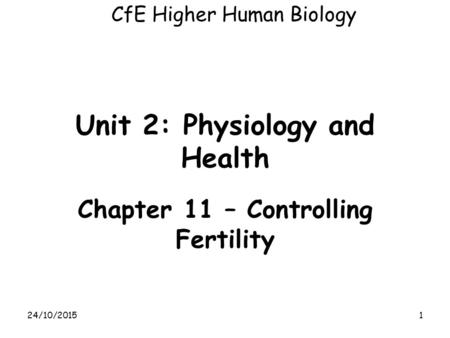 Unit 2: Physiology and Health