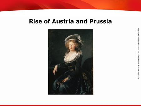 TEKS 8C: Calculate percent composition and empirical and molecular formulas. Rise of Austria and Prussia.