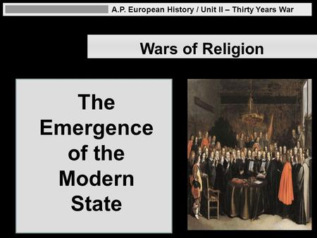 The Emergence of the Modern State
