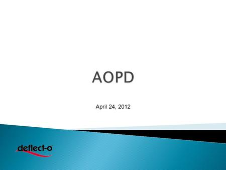 April 24, 2012. 2 3AOPD 2012 4 Professional looking signs in seconds! Free on-line Sign Creator Personalize and print signs from any office.
