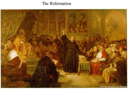 The Reformation. Thomas More Erasmus Martin Luther.