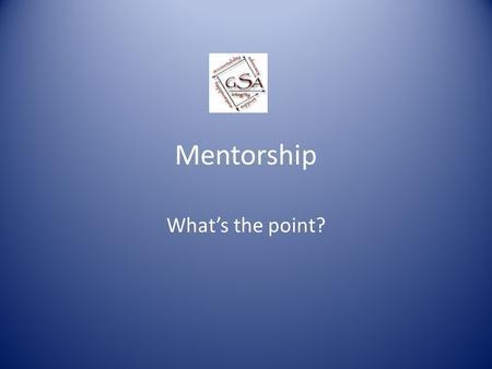 Mentorship What's the point?. Introduce Yourself What kind of animal would you be if you were, indeed, other than human?
