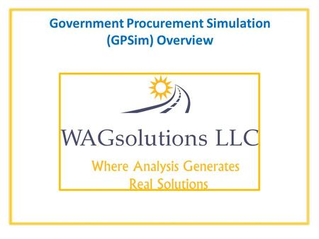 Government Procurement Simulation (GPSim) Overview.