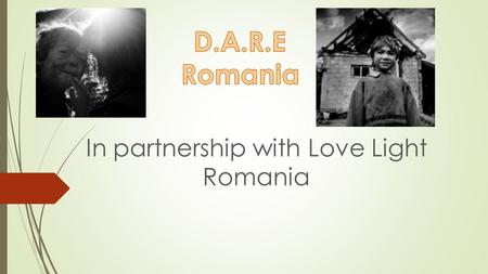 In partnership with Love Light Romania. About Romania  Romania is a country located at the intersection of Central and Southeastern Europe, bordering.