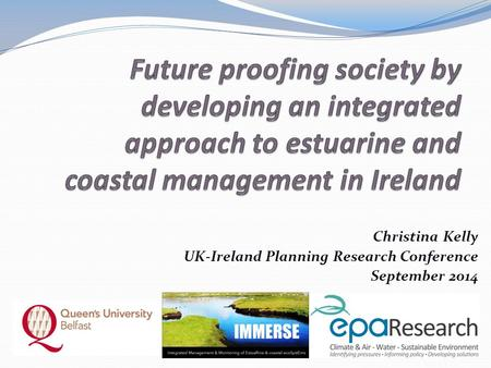 Christina Kelly UK-Ireland Planning Research Conference September 2014.