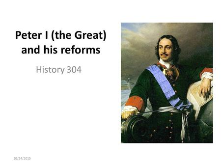 The reforms of peter i of