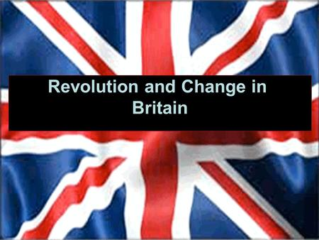 Revolution and Change in Britain. Elizabeth I Protestant Who Succeed? No Children Lots of debt to who would follow Elizabeth dies in 1603 no heir.