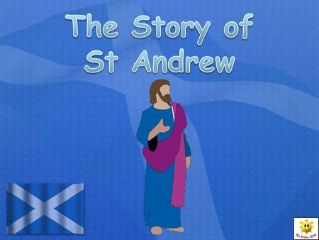 The Story of St Andrew.