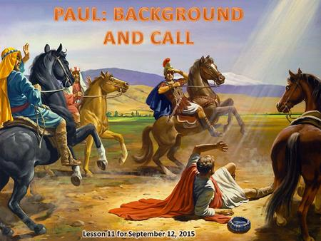  Background: Biography. Who was Paul? Personality. What type of person was Paul?  Call: Goal. What was the purpose of his call? Mission. What was the.