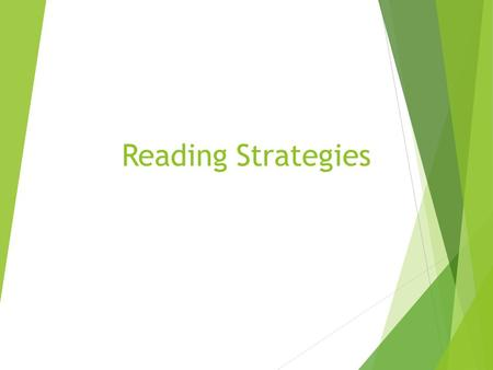 Reading Strategies. Learning Target  To identify traits of good readers  To become stronger readers  To use strategies to improve my reading comprehension.