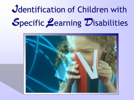 Identification of Children with Specific Learning Disabilities