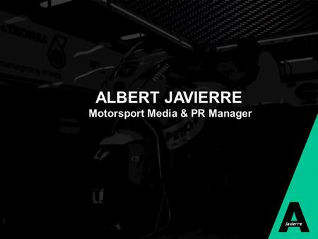 ALBERT JAVIERRE Motorsport Media & PR Manager. Introduction WWP Weirather – Wenzel & Partner. An austrian Sports Marketing agency that handles sponsorships.