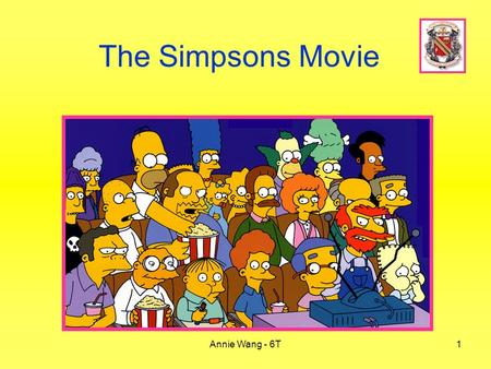 The Simpsons Movie Annie Wang - 6T.