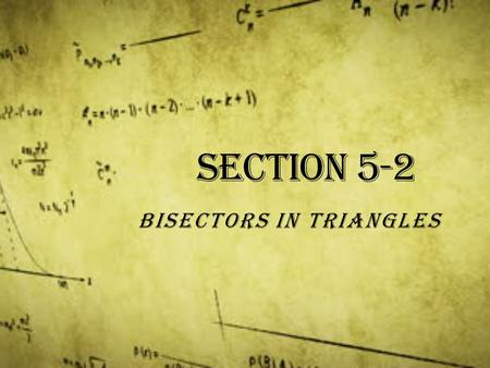 Section 5-2 Bisectors in Triangles. Vocabulary Distance from a point to a line: the length of the perpendicular segment from the point to the line.