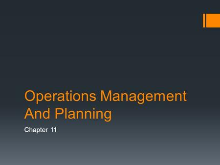 Operations Management And Planning