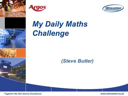"""Together We Will Deliver Excellence"" My Daily Maths Challenge (Steve Butler)"