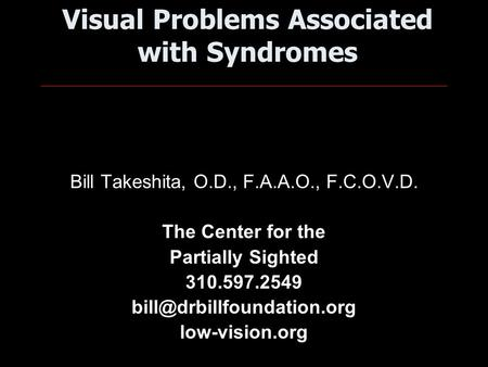 Visual Problems Associated with Syndromes