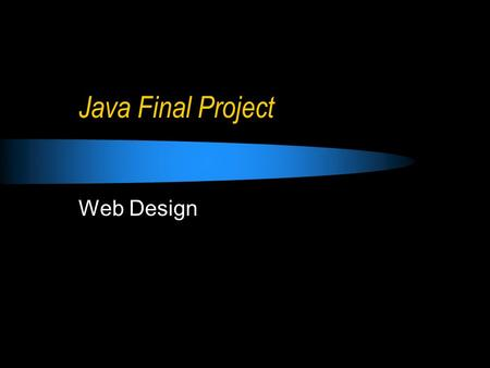 Java Final Project Web Design. Complete a Java Applet.