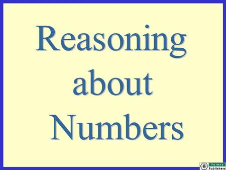 Reasoning about Numbers.