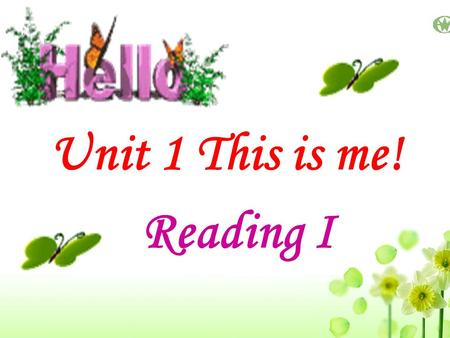 Unit 1 This is me! Reading I. SimonSandy KittyAmyDaniel Millie.