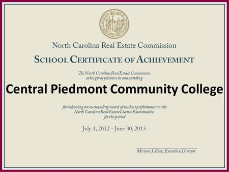 Central Piedmont Community College. Elliot Real Estate Academy.