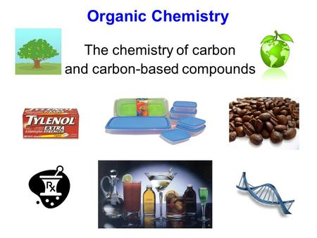 The chemistry of carbon and carbon-based compounds