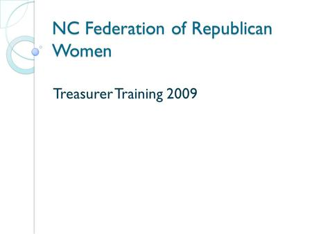NC Federation of Republican Women Treasurer Training 2009.
