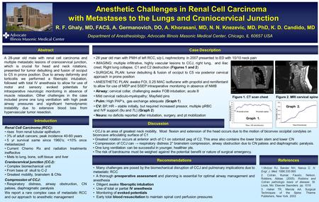 Anesthetic Challenges in Renal Cell Carcinoma with Metastases to the Lungs and Craniocervical Junction Anesthetic Challenges in Renal Cell Carcinoma with.