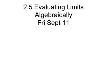 how to find limit of a function algebraically