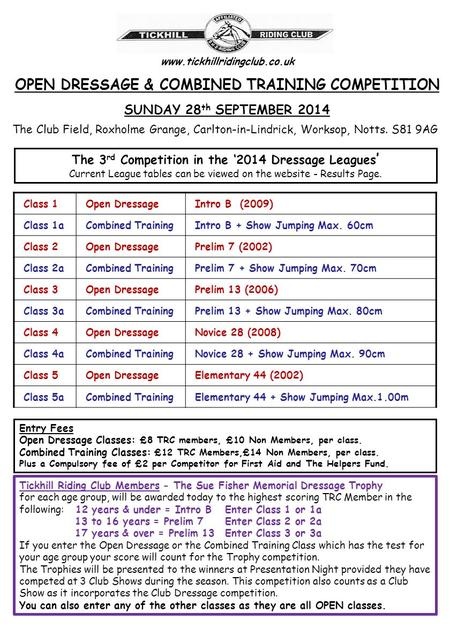 Www.tickhillridingclub.co.uk OPEN DRESSAGE & COMBINED TRAINING COMPETITION The Club Field, Roxholme Grange, Carlton-in-Lindrick, Worksop, Notts. S81 9AG.
