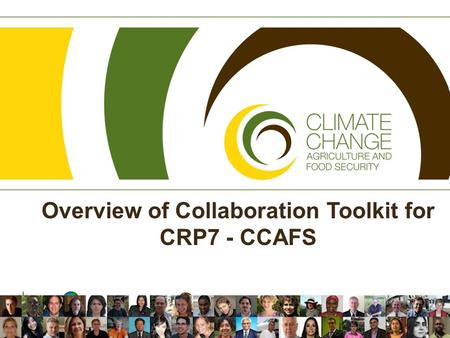 Overview of Collaboration Toolkit for CRP7 - CCAFS.