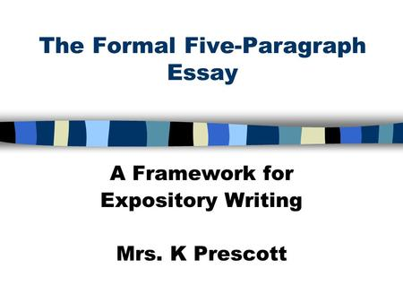 the five paragraph essay a framework for expository writing The five paragraph essay a framework for expository writing writing a  paragraph essay spring expository writing tpt srar com expository writing  structure.