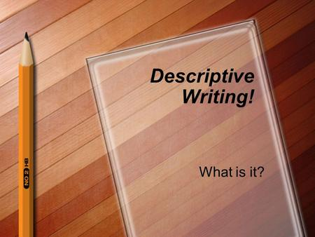 Descriptive Writing! What is it?. Warmup: Share your picture. In your writing group, share and explain your picture. What do you remember about that moment?