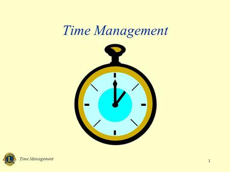Time Management 1. 2 Benefits of time management Efficient Successful Healthy.