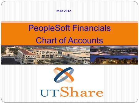 PeopleSoft Financials Chart of Accounts December 2010 MAY 2012.