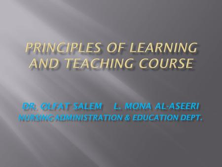 DR. OLFAT SALEM L. MONA AL-ASEERI NURSING ADMINISTRATION & EDUCATION DEPT.