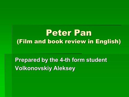 Peter Pan (Film and book review in English)