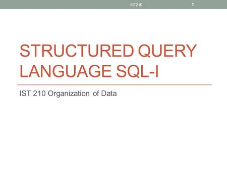 Structured Query Language SQL-I