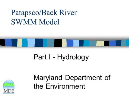Patapsco/Back River SWMM Model Part I - Hydrology Maryland Department of the Environment.
