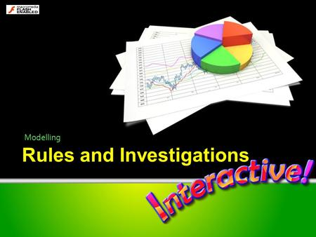 Rules and Investigations Modelling. A model by any other name? There are real life models…