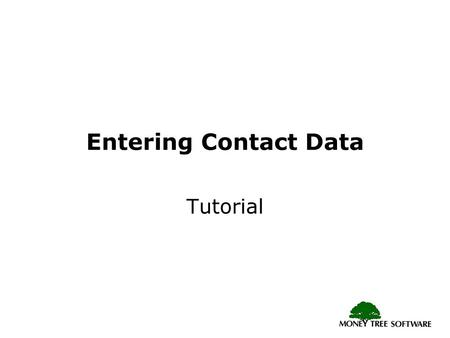 Entering Contact Data Tutorial. Main Menu – FILE All contact functions are available under the File menu. Use Export to save a specific contact outside.