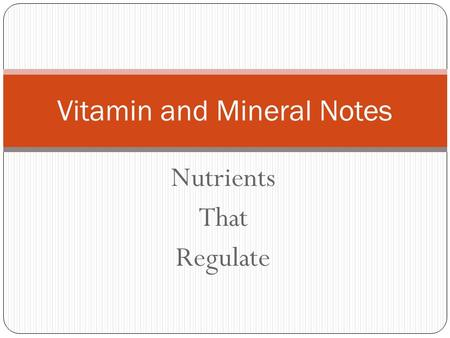 6 nutrients notes
