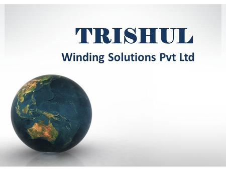 TRISHUL Winding Solutions Pvt Ltd. RELAY COIL A relay is an electrical switch that uses an electromagnet for automatically off/on the switch instead of.