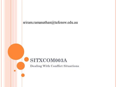SITXCOM003A Dealing With Conflict Situations