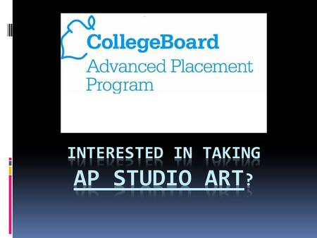 3 courses are offered at Pinecrest High School  AP Drawing  AP 2D Design  AP 3D Design.