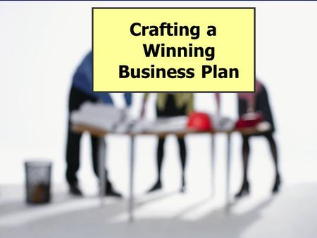 Chapter 6: Business Plan Copyright 2006 Prentice Hall Publishing Company 1 Crafting a Winning Business Plan.