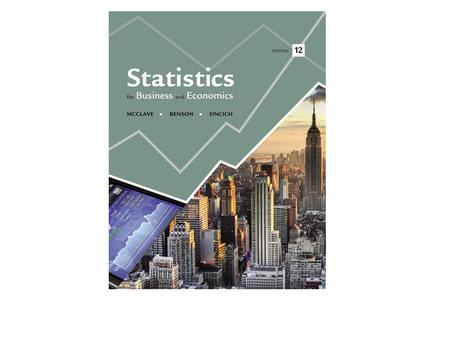 Statistics for Business and Economics Chapter 7 Inferences Based on a Single Sample: Tests of Hypotheses.